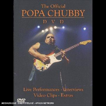 Official Popa Chubby DVD - Popa Chubby - Film - DIXIE FROG - 3448969232938 - 28/11-2002