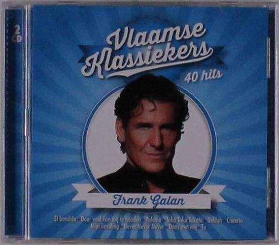 Vlaamse Klassiekers - Frank Galan - Musik - TOP ACT MUSIC - 0602508086939 - 30/8-2019