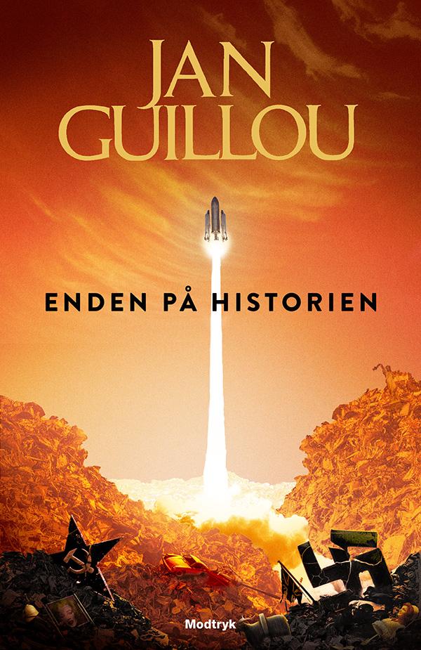 Det Store Århundrede: Enden på historien - Jan Guillou - Bøger - Modtryk - 9788770073943 - 9/10-2020