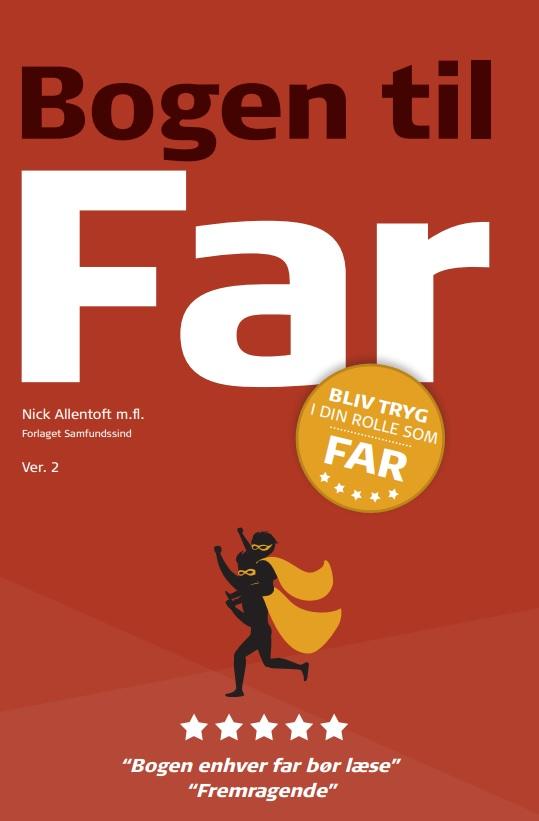 Bogen til Far - Nick Allentoft m.fl - Bøger - Samfundssind - 9788797145944 - May 31, 2021