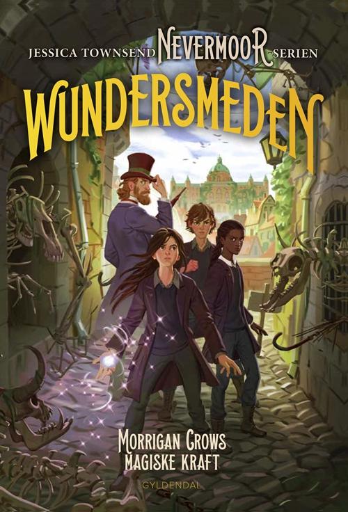 Nevermoor: Nevermoor 2 - Wundersmeden. Morrigan Crows hemmelige kraft - Jessica Townsend - Bøger - Gyldendal - 9788702250947 - 27/3-2019