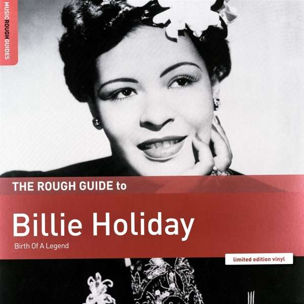 Rough Guide to Billie Holiday - Billie Holiday - Musik - WORLD MUSIC NETWORK - 0605633138948 - September 27, 2019
