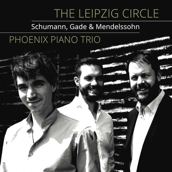 Leipzig Circle: Schumann, Gade & Mendelssohn - R. Schumann - Musik - STONE RECORDS - 5060192780949 - 28. februar 2020