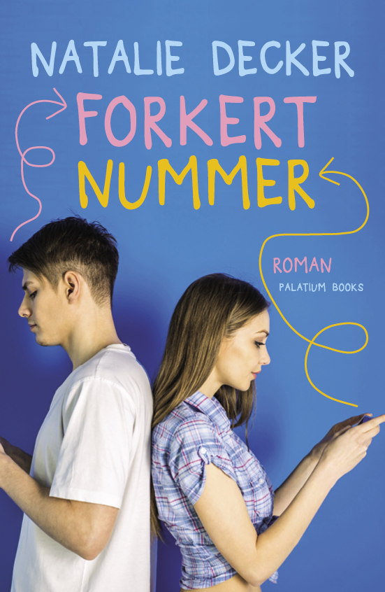 Offsides #1: Forkert nummer - Natalie Decker - Bøger - Palatium Books ApS - 9788793544956 - November 14, 2018