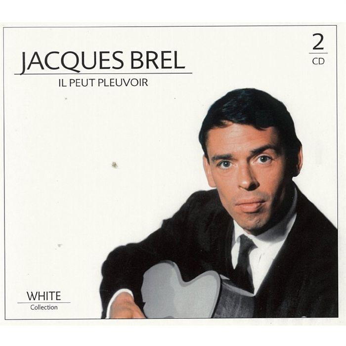 Il Peut Pleuvoir - Jaques Brel - Musik - WHITE - 8712155102967 - 1970