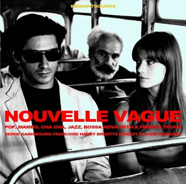 Nouvelle Vague: Pop Mambo Cha Cha Jazz / Various - Nouvelle Vague: Pop Mambo Cha Cha Jazz / Various - Musik - Wewantsounds - 3700604711971 - 7/4-2017