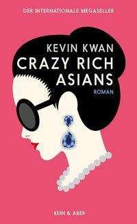 Crazy Rich Asians - Kwan - Bøger -  - 9783036957975 -