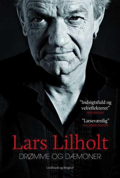 Drømme og dæmoner - Lars Lilholt - Bøger - Lindhardt og Ringhof - 9788711911976 - 1/2-2019
