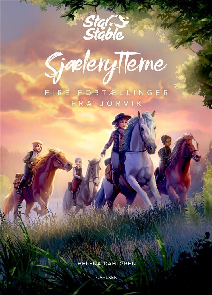 Star Stable: Star Stable: Sjælerytterne - Fire fortællinger fra Jorvik - Helena Dahlgren - Bøger - CARLSEN - 9788711995976 - 15. juni 2021