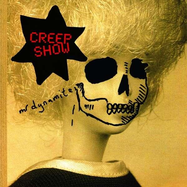 Mr Dynamite - Creep Show - Musik - BELLA UNION - 5414940007978 - 16. marts 2018