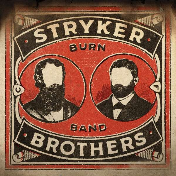 Burn Band - Stryker Brothers - Musik - COUNTRY - 0752830286979 - September 7, 2018