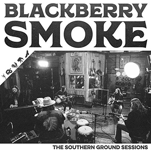 The Southern Ground Sessions - Blackberry Smoke - Musik - 3 LEGGED RECORDS - 0752830541979 - October 26, 2018
