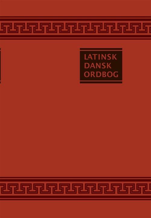 Gyldendals Røde Ordbøger: Latinsk-Dansk Ordbog - M. J. Goldschmidt; J. Th. Jensen - Bøger - Gyldendal - 9788702200980 - 27/11-2020