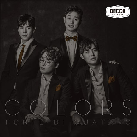 Colors - Forte Di Quattro - Musik - UNIVERSAL MUSIC KOREA - 8808678135985 - September 17, 2018