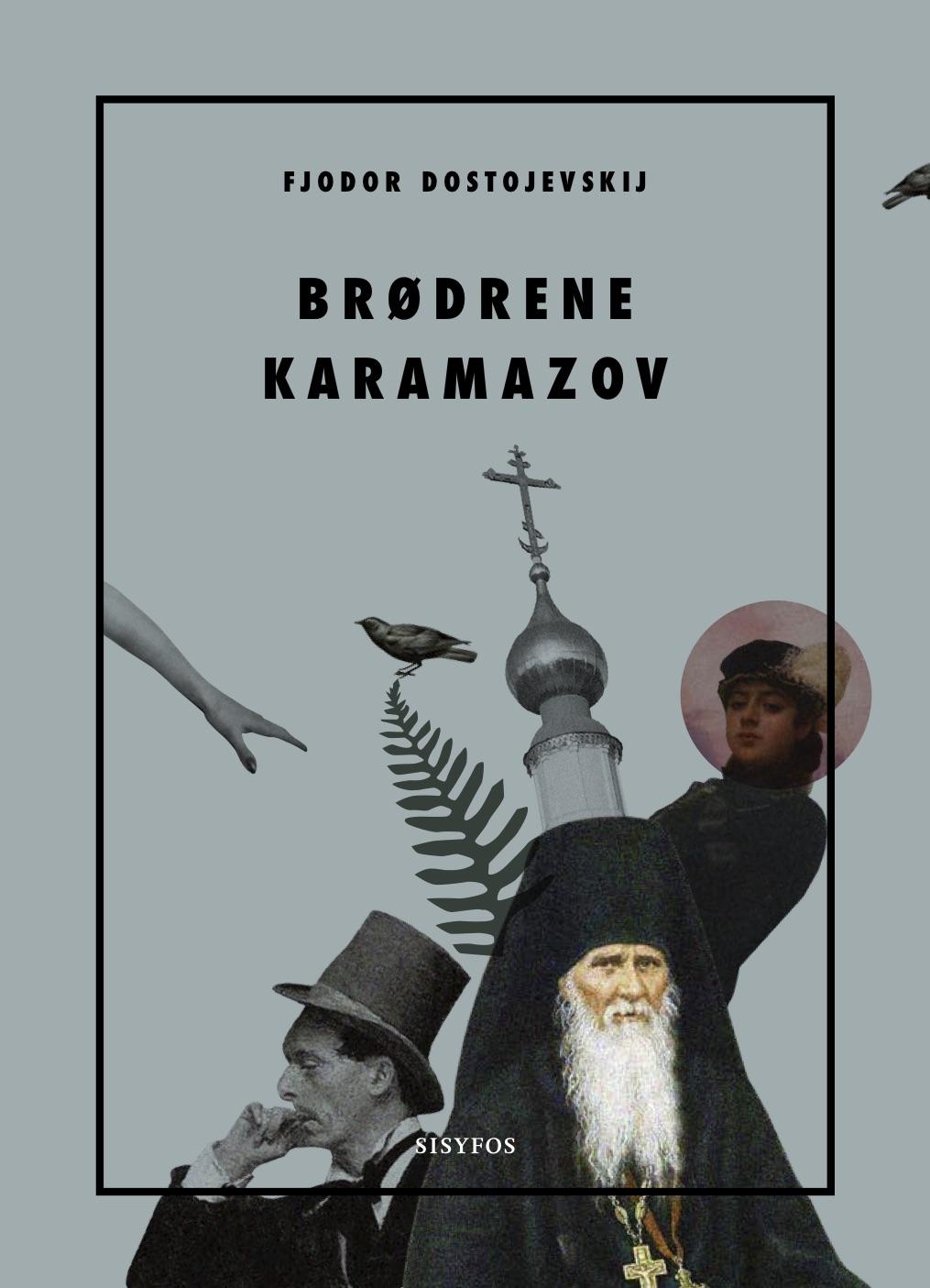 Brødrene Karamazov - Fjodor Dostojevskij - Bøger - Forlaget Sisyfos - 9788799916986 - November 5, 2020
