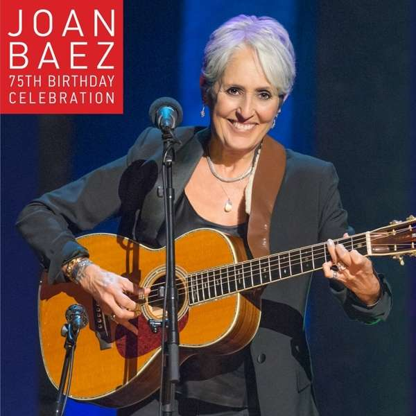 75th Birthday Celebration - Joan Baez - Musik - RAZOR & TIE - 0888072000988 - 10/6-2016