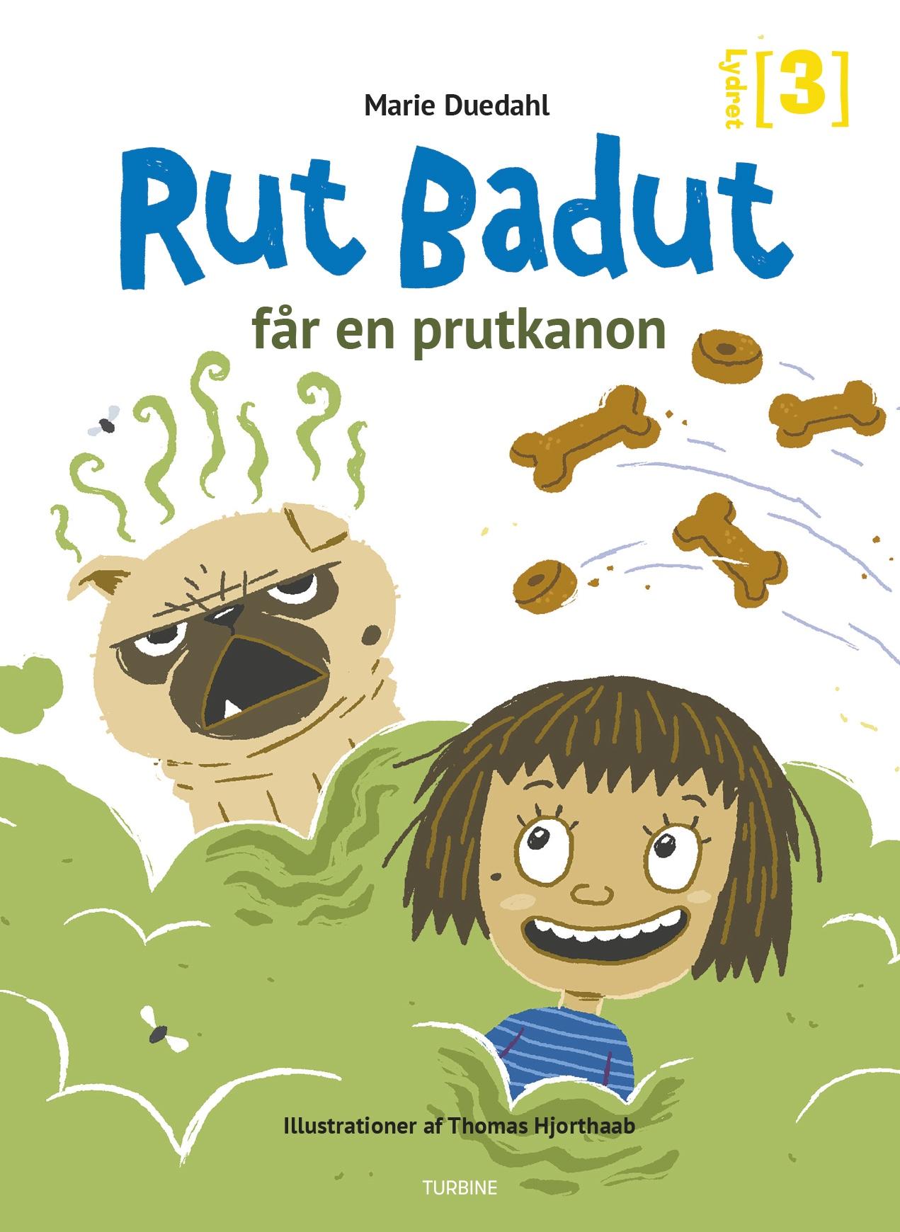 Lydret: Rut Badut får en prutkanon - Marie Duedahl - Bøger - Turbine - 9788740658989 - January 29, 2020