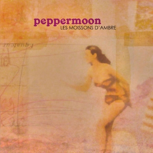 Les Moissons D'ambre - Peppermoon - Musik - PEPPERMOON - 3700426915991 - 24/1-2011
