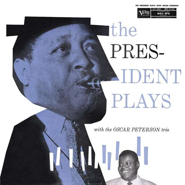 President Plays with Oscarpeterson Trio - Oscar Peterson - Musik - VERVE - 0602577089992 - May 24, 2019