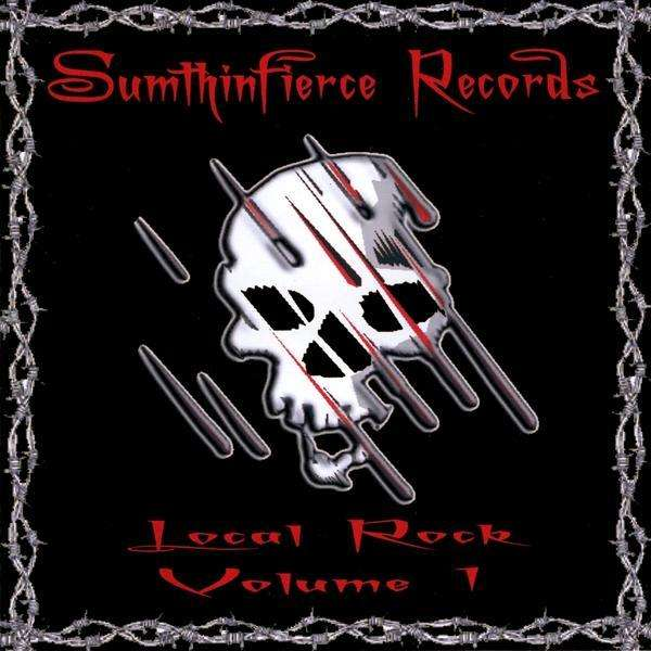 Sumthinfierce Records: Local Rock 1 / Var - Sumthinfierce Records: Local Rock 1 / Var - Musik -  - 0753182055992 - March 13, 2009