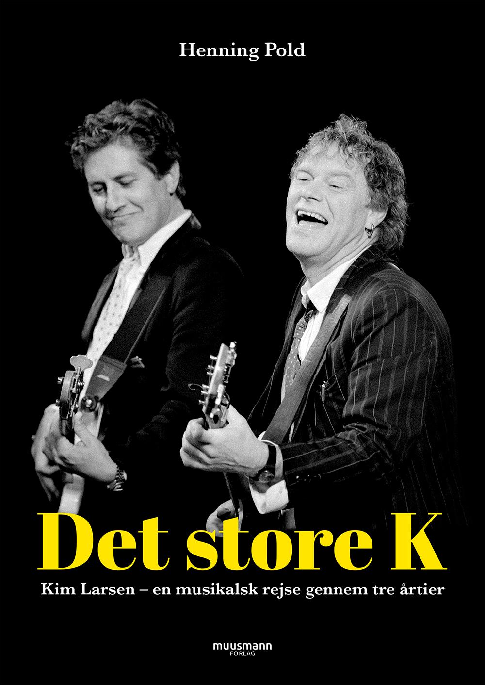 Det store K - Henning Pold - Bøger - Muusmann Forlag - 9788793679993 - September 20, 2019