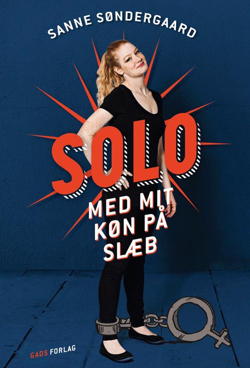 Solo - Sanne Søndergaard - Bøger - Forlaget 4. til venstre - 9788799945993 - March 15, 2015