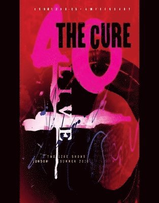 40 Live Curaetion 25 + Anniversary - The Cure - Musik - ALTERNATIVE - 0801213357994 - October 18, 2019